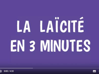 Vidéo laïcité 3 minutes