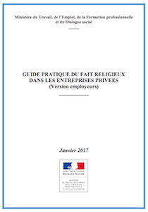 Guide pratique faits religieux dans les entreprises privées (version employeurs) - janvier 2017